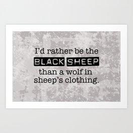 Labeled the Black Sheep Art Print
