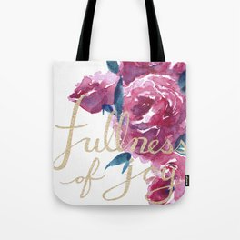 Roses - Fullness of Joy Psalm 16:11 Tote Bag