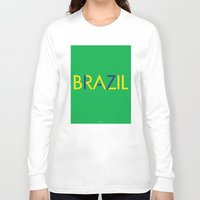 brazil Long Sleeve T-shirts featuring BRAZIL by try2benice