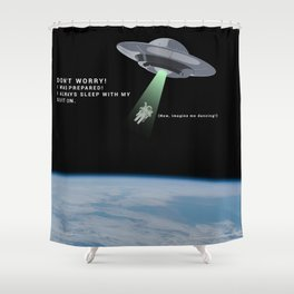 Kidnaped Astronaut Shower Curtain