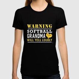 warning softball grandma will yell loudly game t-shirts T-shirt