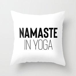 Namaste in Yoga Throw Pillow