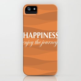 Orange for Happiness iPhone Case