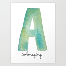 A for Amazing Art Print