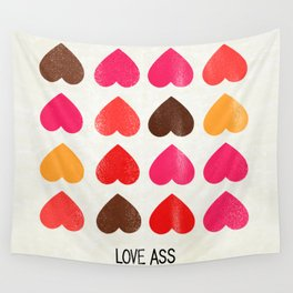 LOVE ASS Wall Tapestry