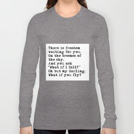 What if you fly? Vintage typewritten Long Sleeve T-shirt