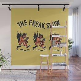 The Freak Show Wall Mural