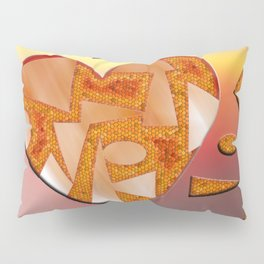 The power of love ... Pillow Sham
