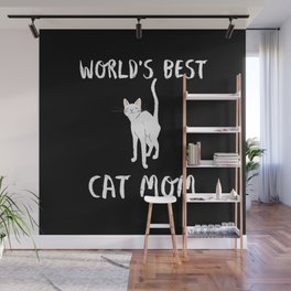 World's Best Cat Mom Cute Animal Typography Art Wall Mural