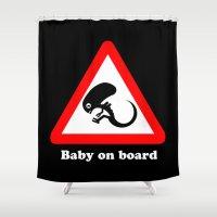 ripley Shower Curtains featuring Baby on board by dutyfreak