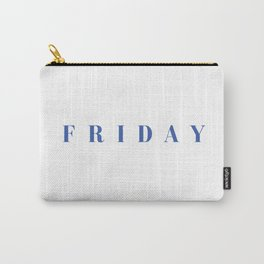Tshirt Of The Week: Friday Carry-All Pouch