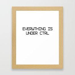 Funny Software Engineer CTRL Framed Art Print