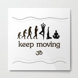 keep moving Metal Print