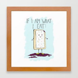 I'd be a... Poptart? Framed Art Print
