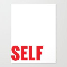 Believe In Your Selfie Canvas Print