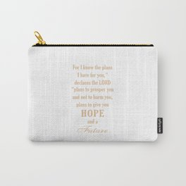 God has plan for you,Christian,Bible Quote,Jeremiah 29:11 Carry-All Pouch