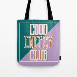 Good Energy Club- turquoise, orange, and lavender Tote Bag