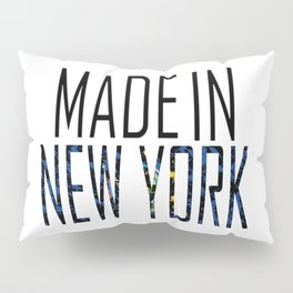 Made In New York Pillow Sham