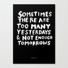 TOMORROWS Canvas Print
