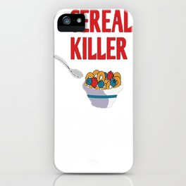 The real cereal killer tshirt Great for Halloween Gift iPhone Case