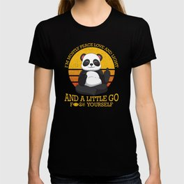Mostly Peace Love Light And A Little go F You T-shirt