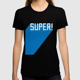 Super! T-shirt