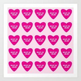 Rock My Heart Art Print