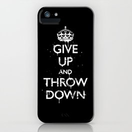 Give Up iPhone Case