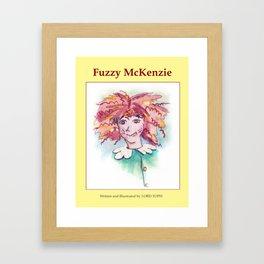 """Fuzzy McKenzie"" book cover Framed Art Print"