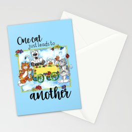 One Cat Just Leads to Another Stationery Cards