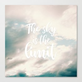 Modern the sky is the limit motivation typography clouds photography Canvas Print