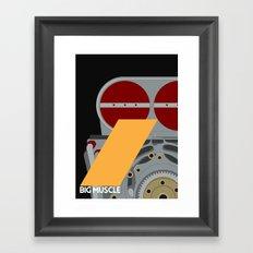 Drive - Big Muscle Framed Art Print