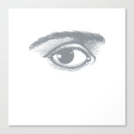 I see you. Gray on White Canvas Print