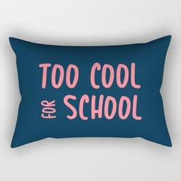 Too Cool For School Rectangular Pillow