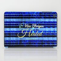 scripture iPad Cases featuring BY HIS STRIPES Colorful Blue Stripes Bible Scripture Fine Art Pattern Typography God Jesus Faith by The Faithful Canvas