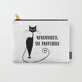 Nevertheless, She Purrsisted Carry-All Pouch