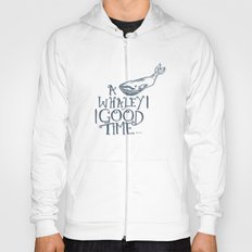 A Whaley Good Time Hoody