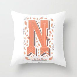 N is for Nana Throw Pillow