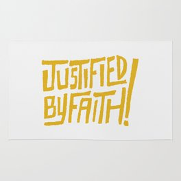 Justified by Faith! (gold) Rug