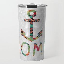 you make me home Travel Mug