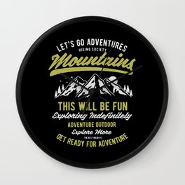 lets go adventures mountain Wall Clock