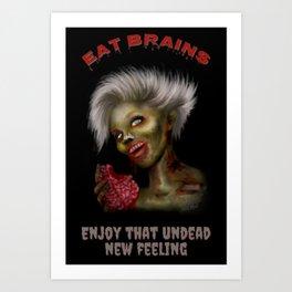 Eat Brains Art Print