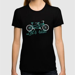 Let's Ride Tandem Bicycle - Teal T-shirt