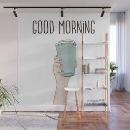 Good morning Wall Mural