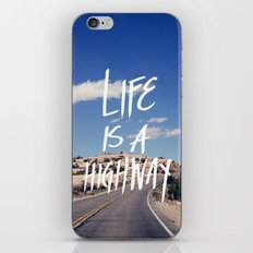 Life Is A Highway iPhone & iPod Skin