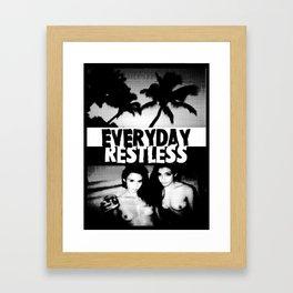 Everyday Restless Framed Art Print