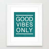 good vibes only Framed Art Prints featuring Good Vibes Only by Jenna Davis Designs
