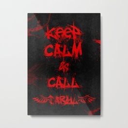 Keep Calm & Call Daryl Dixon!!! Metal Print