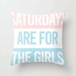 Saturdays Are For The Girls Pastel Aesthetic Throw Pillow