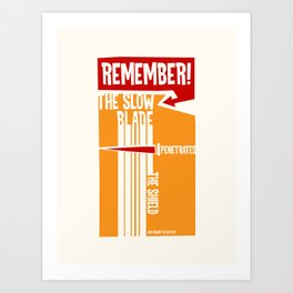 The Slow Blade Art Print